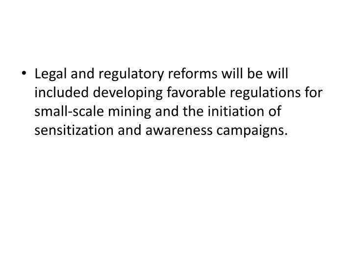 Legal and regulatory reforms will be