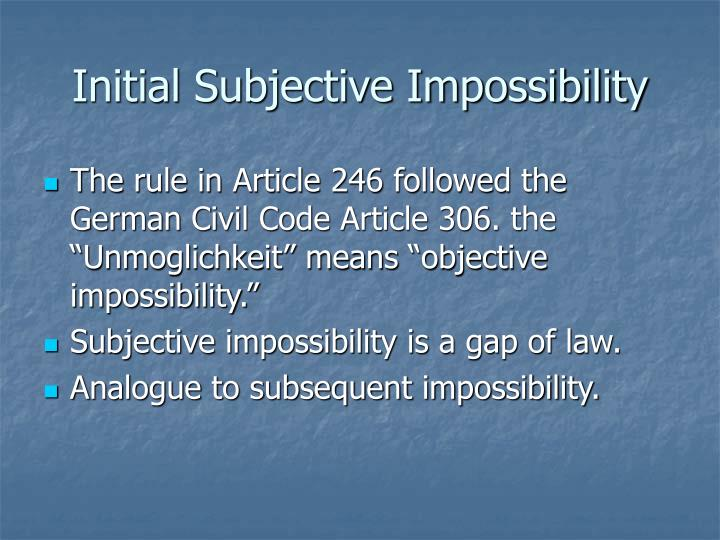 Initial Subjective Impossibility