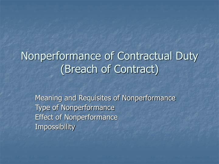 Nonperformance of contractual duty breach of contract