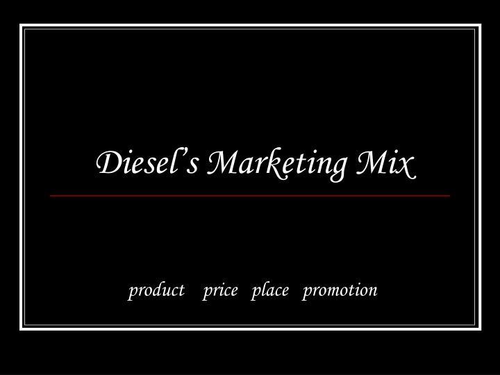 Diesel's Marketing Mix