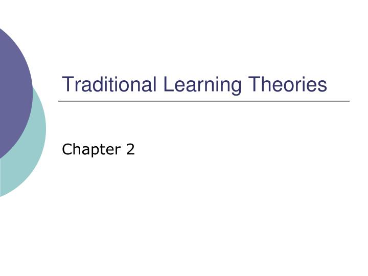 traditional learning theories n.