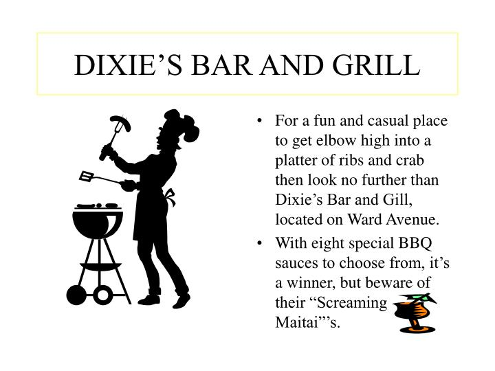 DIXIE'S BAR AND GRILL