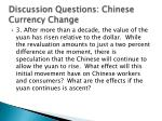 discussion questions chinese currency change2