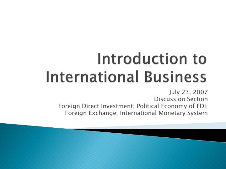 an introduction to the history of fdi Foreign direct investment introduction nowadays the issue of foreign direct investments is being paid more attention, both at national and international level.