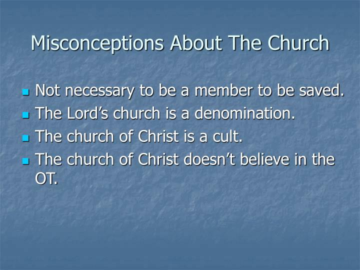 Misconceptions about the church1