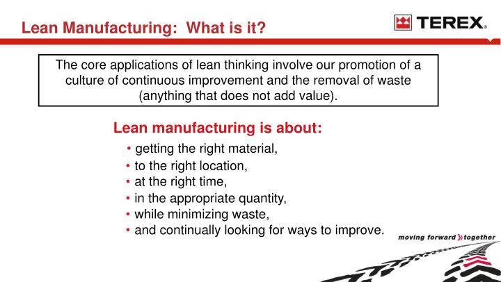 Lean Manufacturing:  What is it?