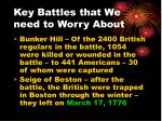 key battles that we need to worry about