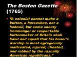 the boston gazette 1765