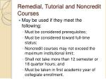 remedial tutorial and noncredit courses