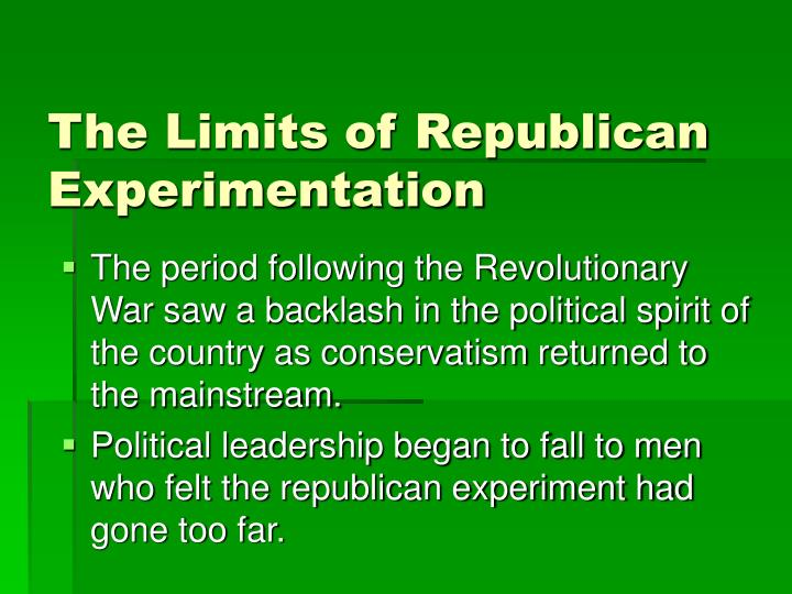 The Limits of Republican Experimentation