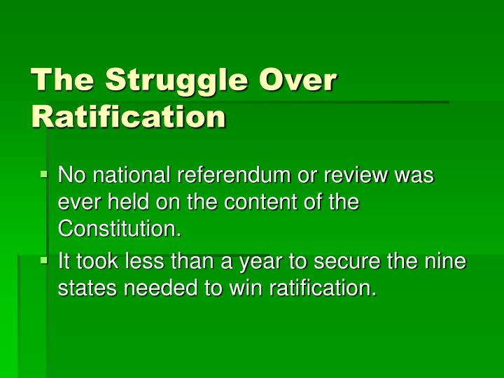 The Struggle Over Ratification