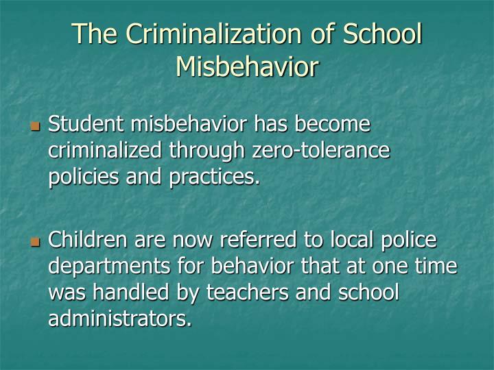 The Criminalization of School Misbehavior