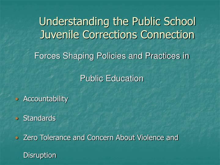 Understanding the public school juvenile corrections connection