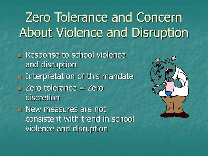 Zero Tolerance and Concern About Violence and Disruption