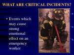 what are critical incidents