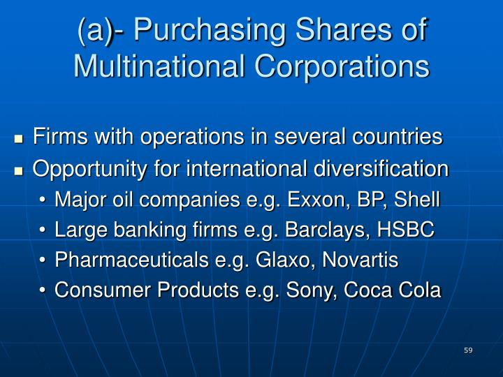 (a)- Purchasing Shares of Multinational Corporations