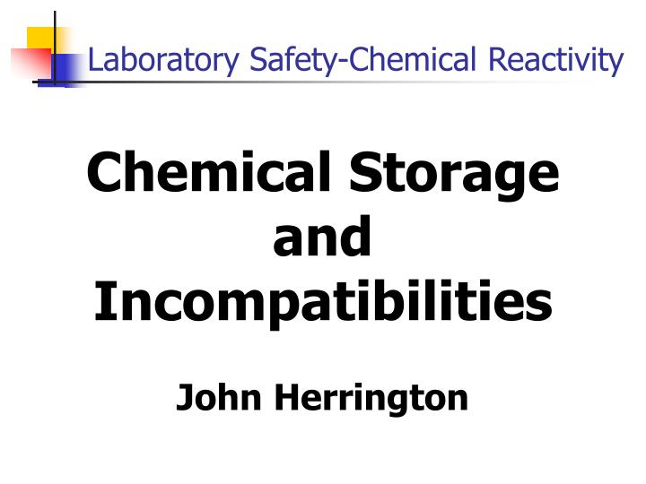 Chemical Storage and Incompatibilities