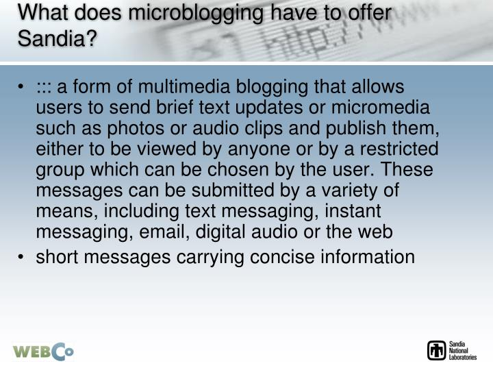 What does microblogging have to offer Sandia?