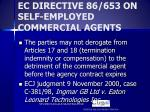 ec directive 86 653 on self employed commercial agents