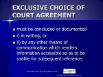 exclusive choice of court agreement