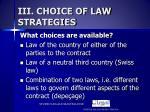 iii choice of law strategies