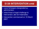 s139 intervention cntd