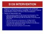 s139 intervention