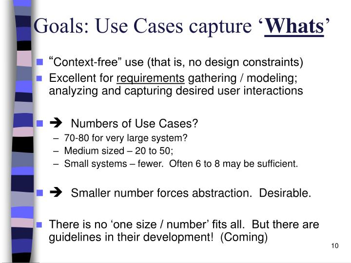 Goals: Use Cases capture '