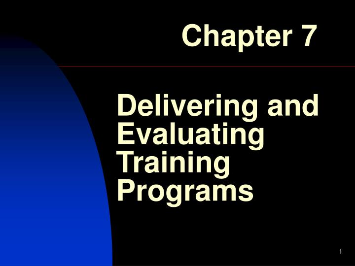 delivering and evaluating training programs n.