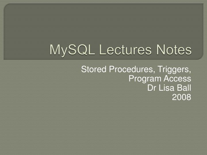 mysql lectures notes n.