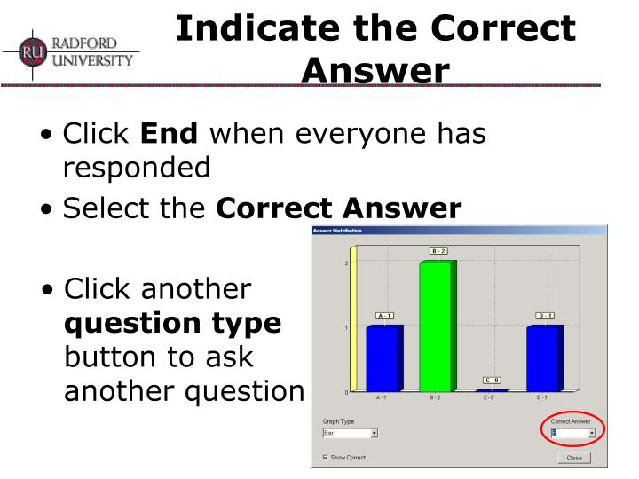 Indicate the Correct Answer