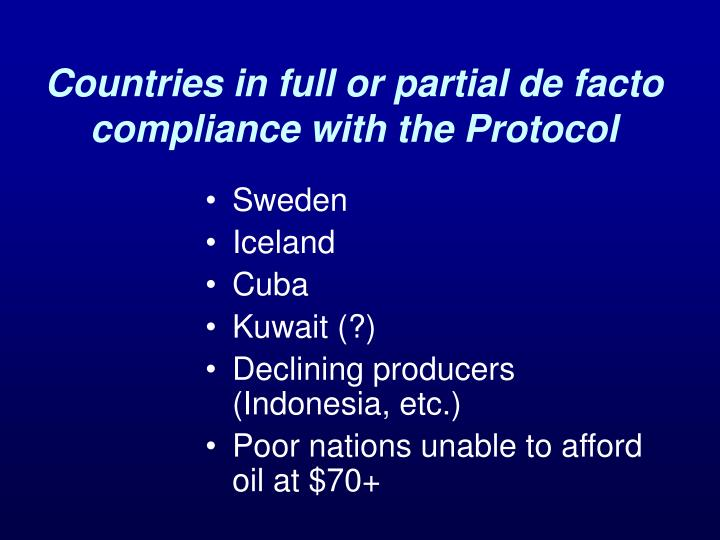Countries in full or partial de facto compliance with the Protocol