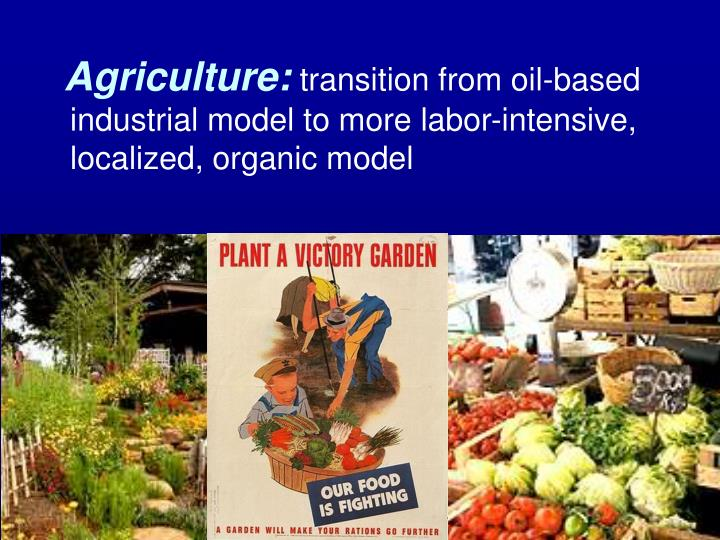 Agriculture: