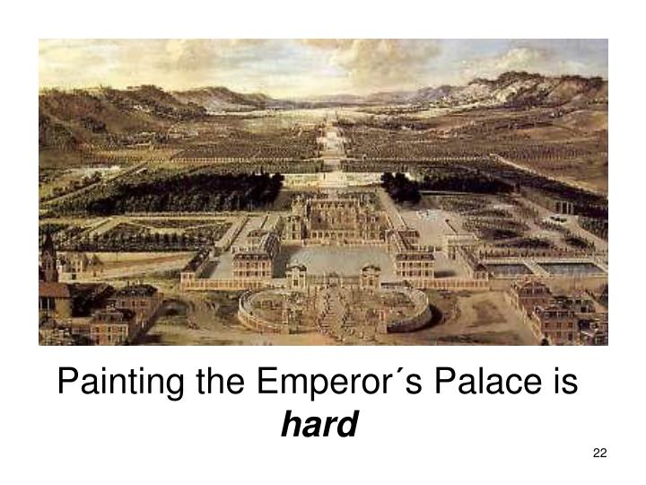 Painting the Emperor