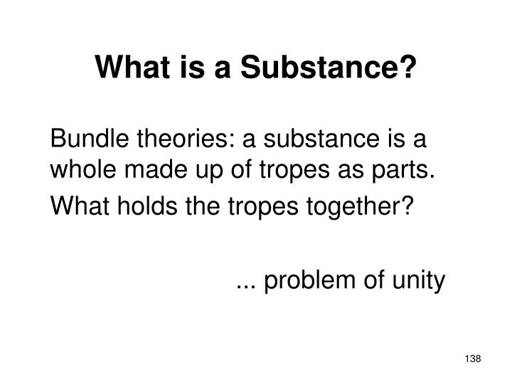 What is a Substance?
