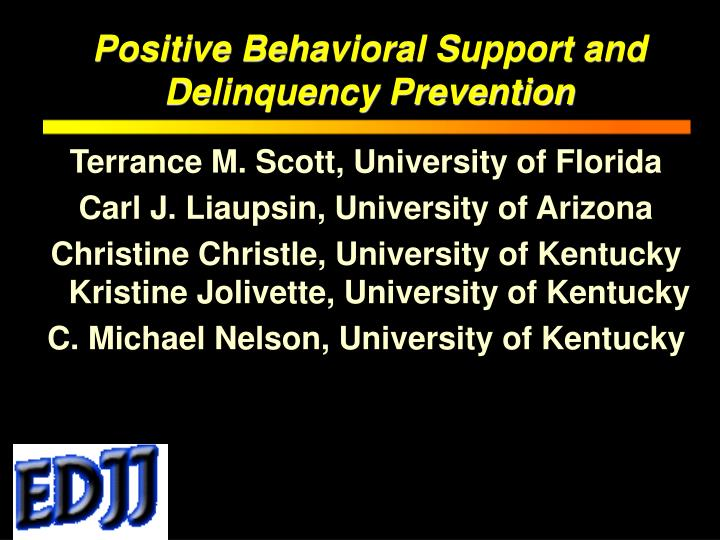 positive behavioral support and delinquency prevention n.