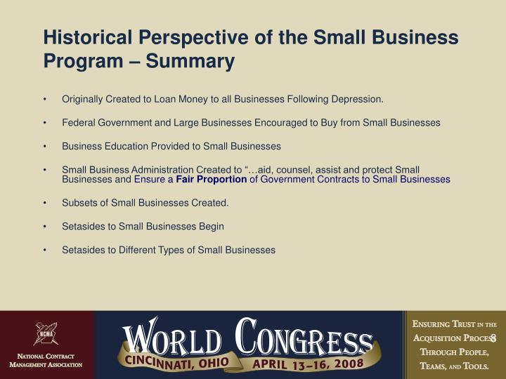 Historical Perspective of the Small Business Program – Summary