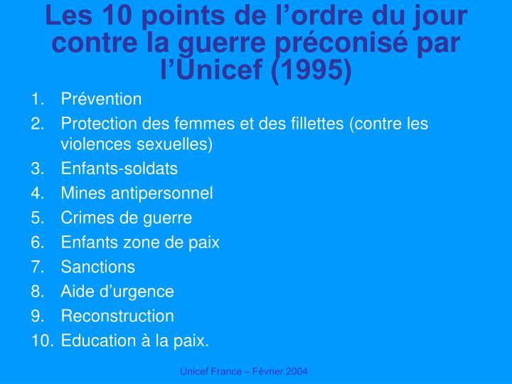 Les 10 points de l'ordre du jour contre la guerre préconisé par l'Unicef (1995)