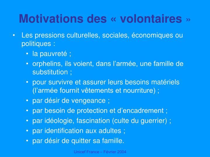 Motivations des «volontaires