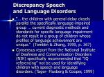 discrepancy speech and language disorders