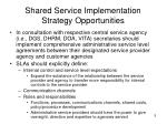 shared service implementation strategy opportunities1