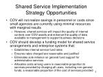 shared service implementation strategy opportunities2