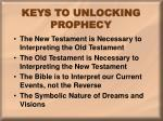 keys to unlocking prophecy