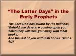 the latter days in the early prophets1