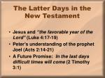 the latter days in the new testament