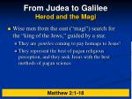 from judea to galilee herod and the magi