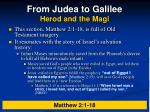 from judea to galilee herod and the magi6