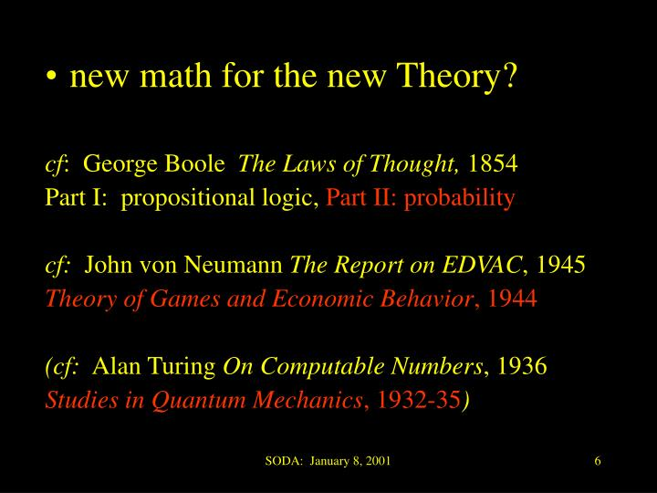 new math for the new Theory?