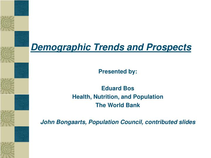 demographic trends and prospects n.