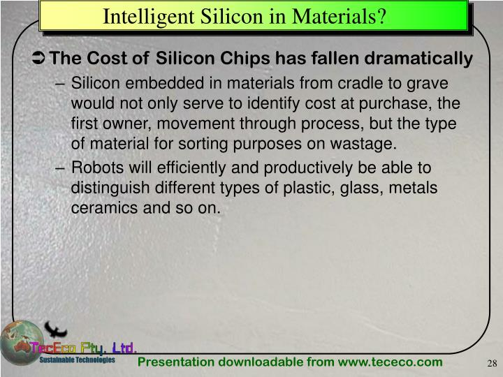 Intelligent Silicon in Materials?